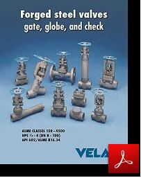 VELAN FORGED STEEL VALVES GATE GLOBE CHECK