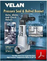 Velan valves Pressure seal and bolted bonnet